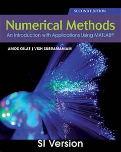 Wiley: Numerical Methods with MATLAB, SI Version, 2nd ...