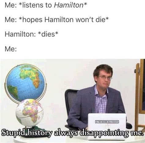 Hamilton Musical Memes - image result for hamilton memes funny hamilton stuff pinterest memes broadway and musical