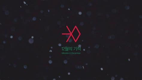 not angka lagu exo miracle in december lirik lagu exo miracles in december catatatan kecil