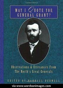 Famous Quotes Ulysses Grant. QuotesGram