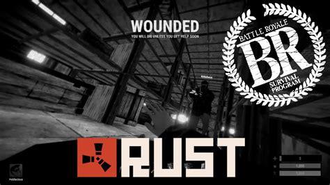 rust battle royale betrayed been
