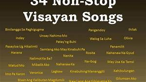 34 Non-Stop Visayan Songs [THE BEST!] - YouTube