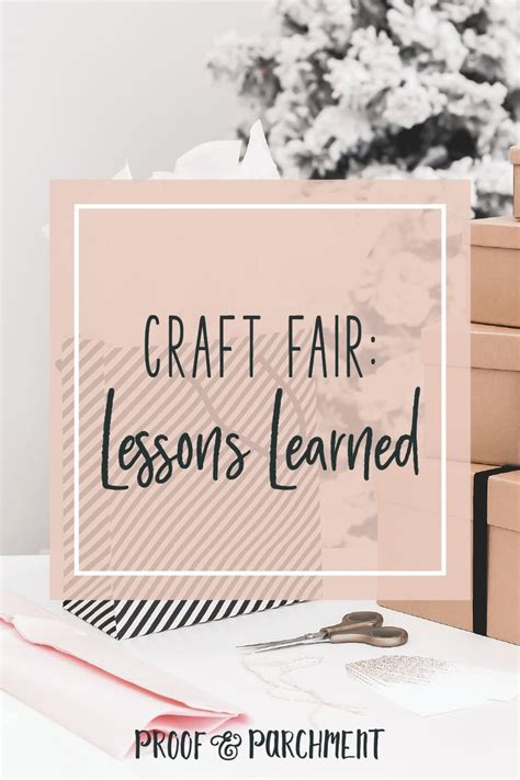 craft fair lessons learned proof parchment craft