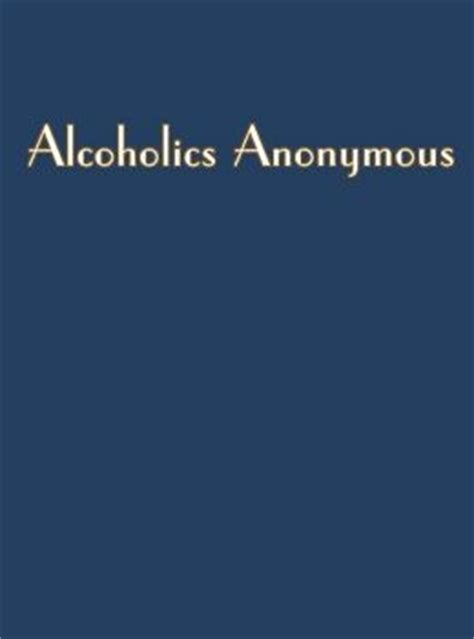 Alcoholics Anonymous Big Book By Dr Bob Smith