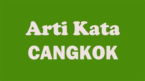 arti kata cangkok  kamus besar bahasa indonesia kbbi