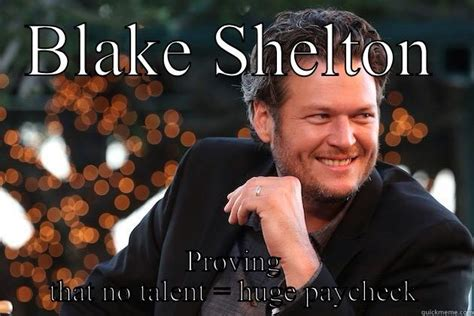 Blake Shelton Meme - blake shelton meme 100 images blake shelton 2017 sexiest man alive congratulations blake