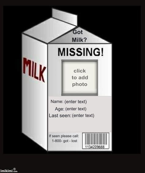 milk missing person template re o gorna doone nobody named steve allowed