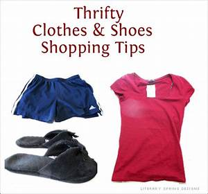 Thrifty Clothes and Shoes Shopping Tips | Literary Spring ...