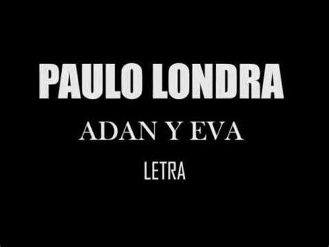 Paulo Londra Adan y Eva Letra Adan y eva Letras Musica