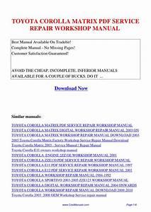 Toyota Corolla Matrix Service Repair Workshop Manual By