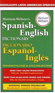 Merriam-webster U0026 39 S Spanish-english Dictionary