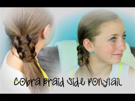 cobra braid side ponytail cute girls hairstyles youtube
