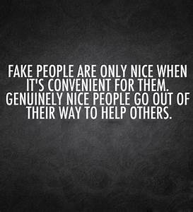 Nice Quotes About Fake People. QuotesGram