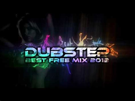 Best Dubstep Mix by Best Dubstep Mix 2012 New Free Songs 2 Hours
