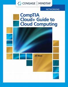Test Bank  Downloadable Files  For Comptia Cloud  Guide To