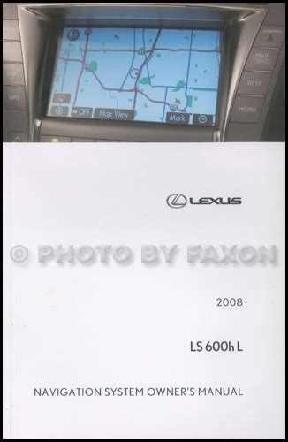 auto manual repair 2008 lexus is f navigation system 2008 lexus ls 600h l navigation system owners manual original