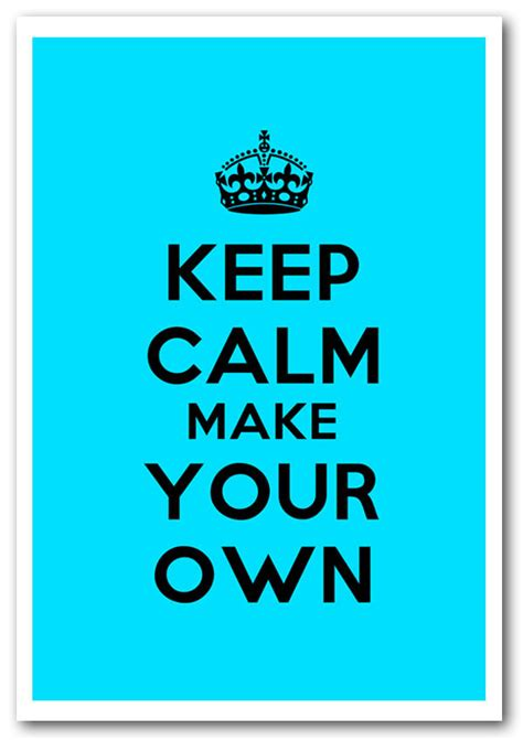 Keep Calm Make Your Own Text Quotes Framed Art Giclee Art