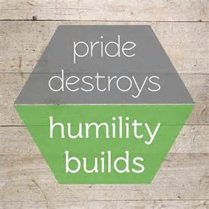 Pride and Humility Quote