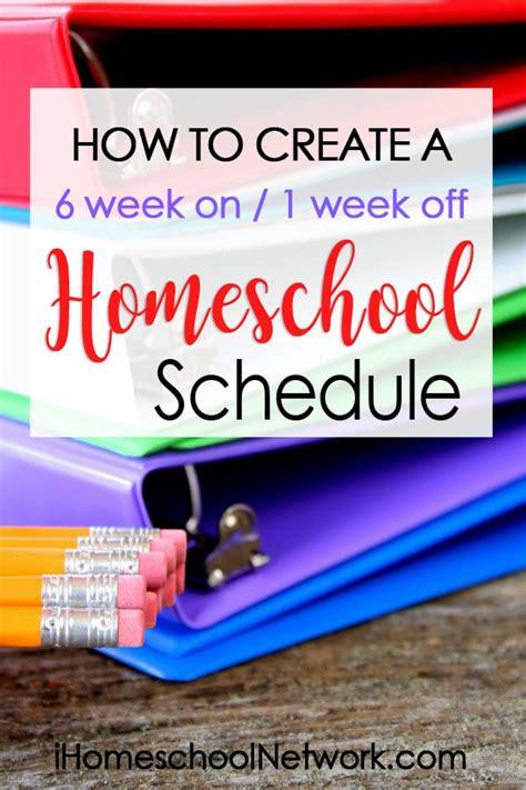 Homeschool Schedule   Six Weeks at a Time • iHomeschool ...