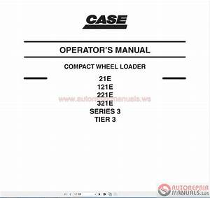 Case Wheel Loader Service Manual  Operators Manual  U0026 Parts Manual