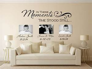 In these moments time stood still custom wall decals for Wall decals for home