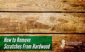 Flooring archives garden state home loans for How to remove scratches from hardwood floor