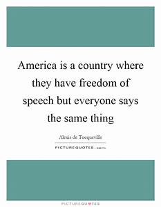 America is a co... Country Freedom Quotes