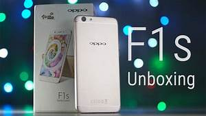 Oppo F1s - Unboxing  U0026 Hands On