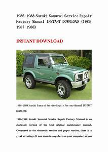 1986 Suzuki Samurai Wiring Diagram : 1986 1988 suzuki samurai service repair factory manual ~ A.2002-acura-tl-radio.info Haus und Dekorationen