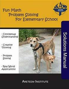 Fun Math Problem Solving For Elementary School Solutions