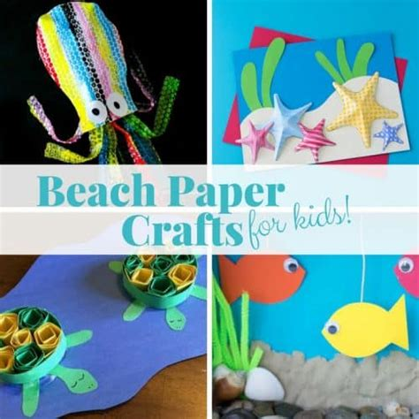 easy beach paper crafts   kids