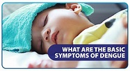 What are the Basic Symptoms of Dengue - Unilab