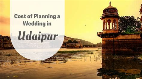 Cost Of Planning A Wedding In Udaipur