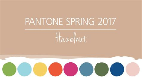 pantone color of the year 2017 pantone colors 2017 warm up with hazelnut hm etc