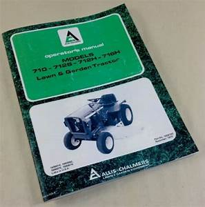 Allis Chalmers 710 712s 712h 716h Operators Owners Manual