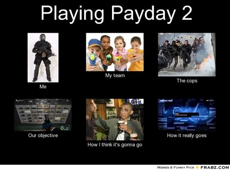 Payday 2 Memes - cloaker payday 2 memes pictures to pin on pinterest pinsdaddy