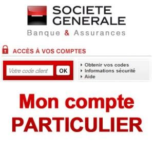 soci 233 t 233 g 233 n 233 rale particulier consulter mon compte