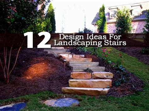 Landscape Backyard Design Ideas by 12 Design Ideas For Landscaping Stairs