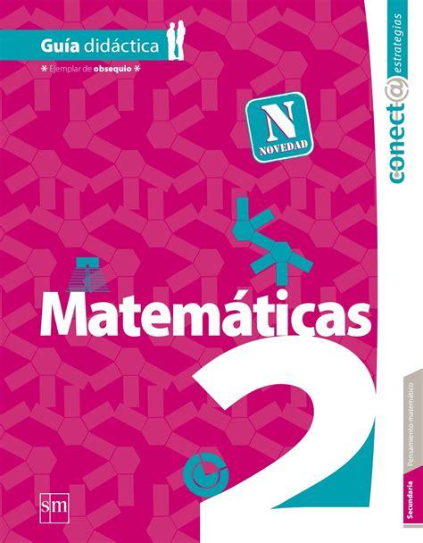 Y 1, 2 y 3 de bachillerato. Libro Sm Matematicas 4 Grado Contestado - Carles Pen