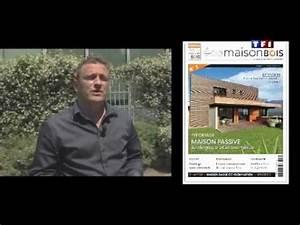 Avenir Et Bois : ma maison pour l 39 avenir et eco maison bois youtube ~ Voncanada.com Idées de Décoration