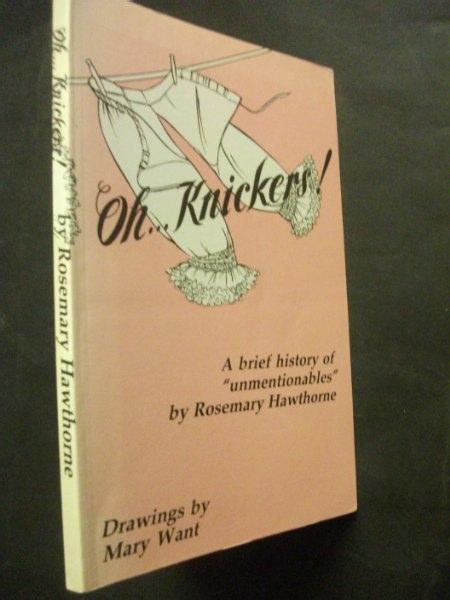 Oh Knickers A Brief History Of Quot Unmentionables Quot By