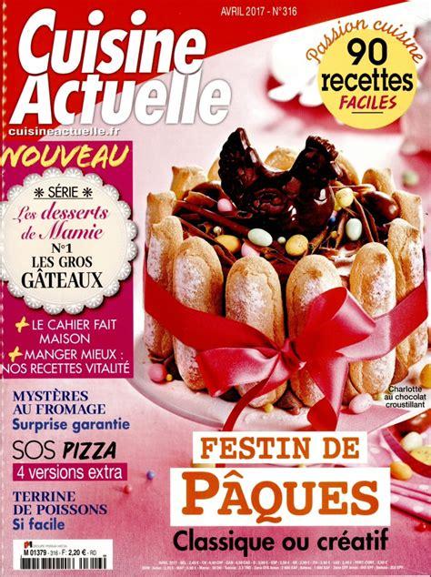 cuisine actuelle magazine abonnement cuisine actuelle