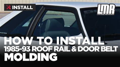 fox body mustang roof rail molding door belt weatherstrip