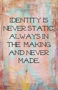 Quotes About Be... Identity And Society Quotes