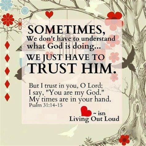 psalm 31 14 15 but i trust in you o lord i say you are