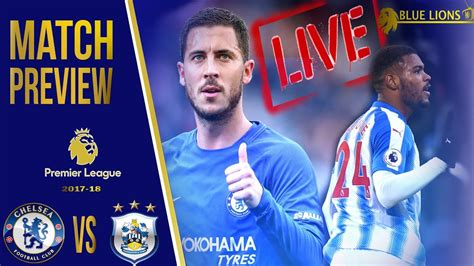 They had the goal and werner's shot in the first half and pulisic in the second half. Chelsea vs Huddersfield Town Match Preview LIVE    Time for Squad Players to take initiative ...