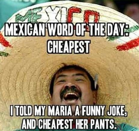 Funny Daily Memes - 18 funny mexican word of the day memes funny memes