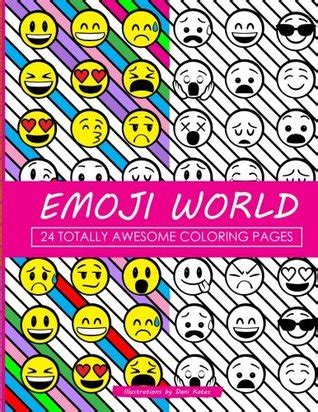 emoji world coloring book  totally awesome coloring pages  dani kates