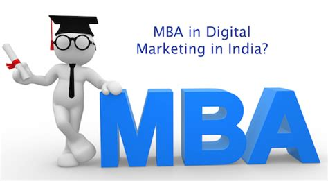 mba in digital marketing mba in digital marketing in india options and alternatives