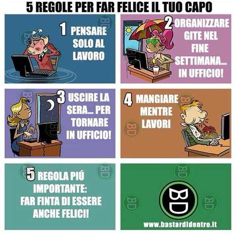 Vignette Divertenti Ufficio 5 Regole Per Far Felice Il Capo Bastardidentro Lavoro